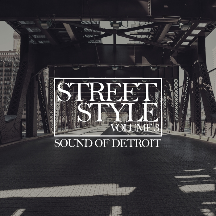 VARIOUS - Street Style: Sound Of Detroit Vol 3
