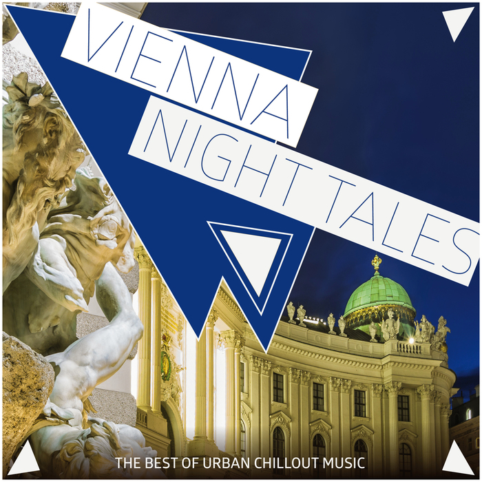 VARIOUS - Vienna Night Tales - The Best Of Urban Chillout Music