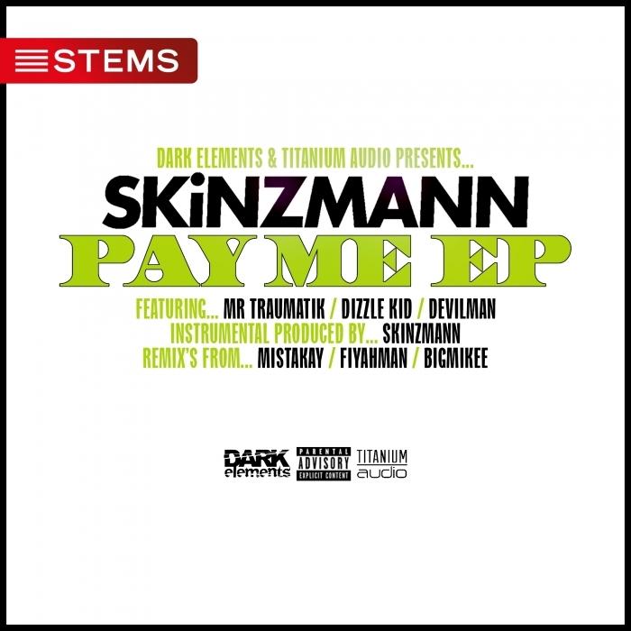 SKINZMANN - Pay Me EP