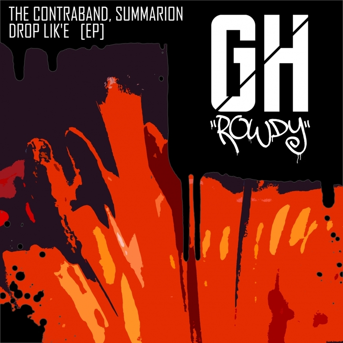 THE CONTRABAND feat SUMMARION - Drop Lik'e