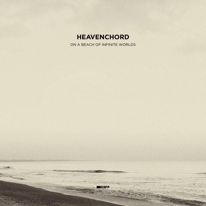 HEAVENCHORD - On A Beach Of Infinite Worlds