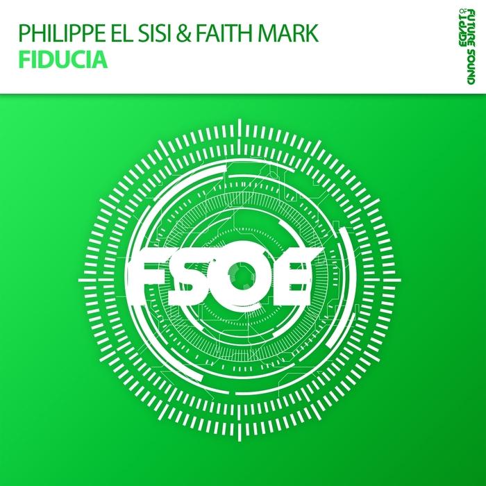 PHILIPPE EL SISI & FAITH MARK - Fiducia