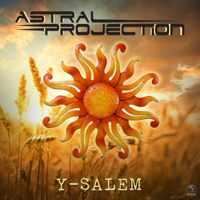ASTRAL PROJECTION & SFX - Y-Salem