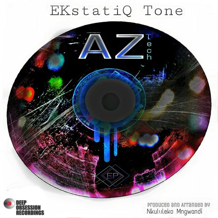 EKSTATIQ TONE - Az-Tech EP