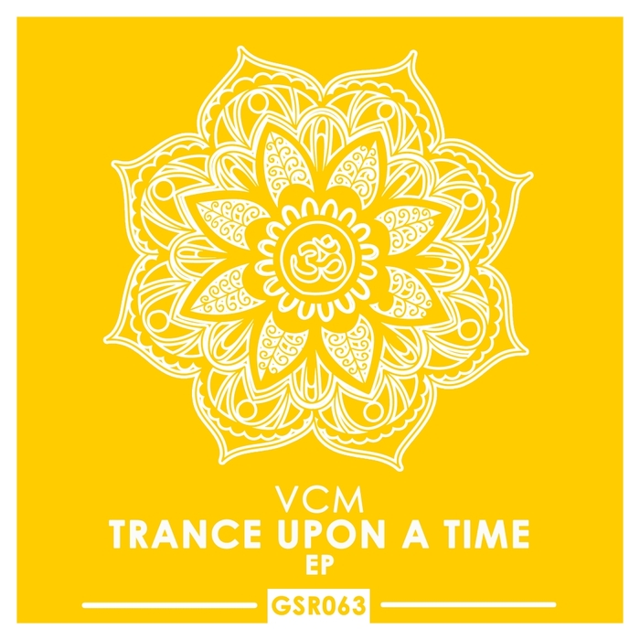VCM - Trance Upon A Time (EP)