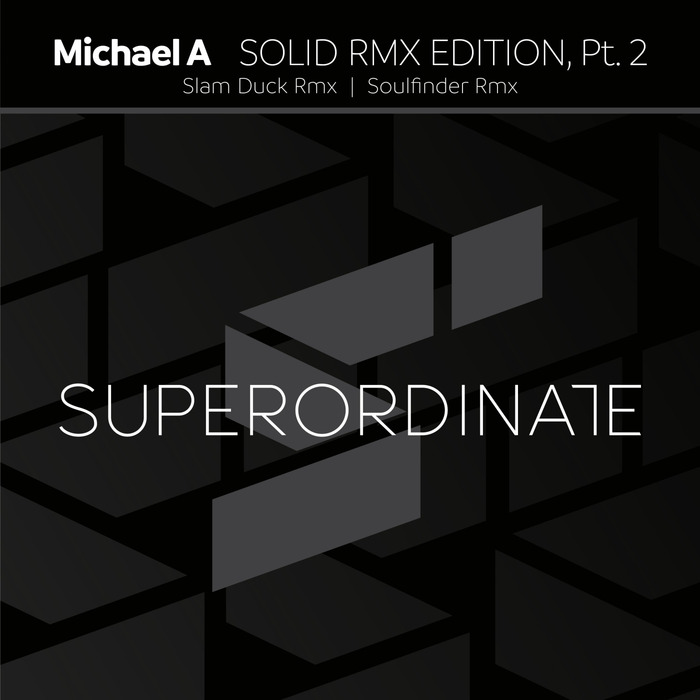MICHAEL A - Solid Rmx Edition Part 2