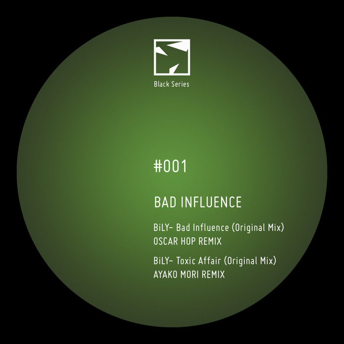 BILY - Bad Influence