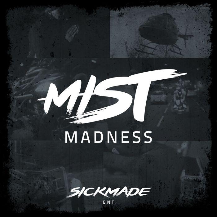 MIST - Madness