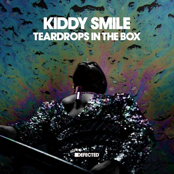 KIDDY SMILE - Teardrops In The Box