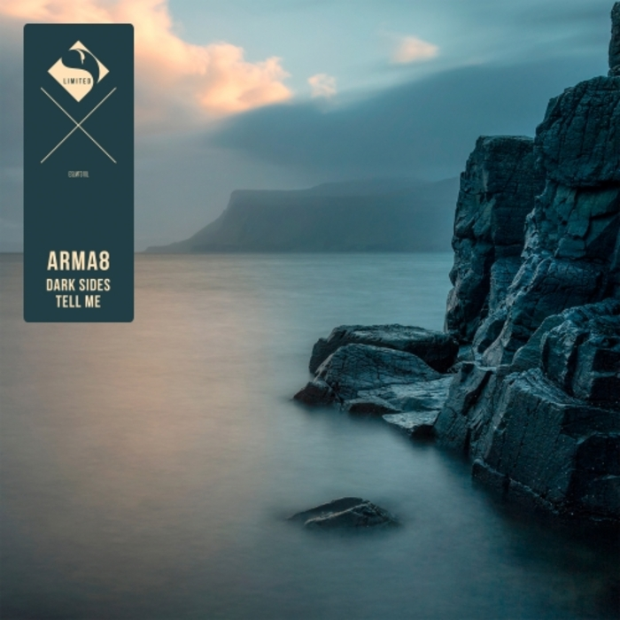 ARMA8 - Dark Sides/Tell Me
