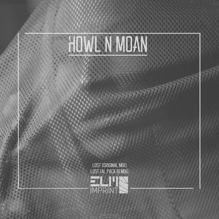 HOWL N MOAN - Lost