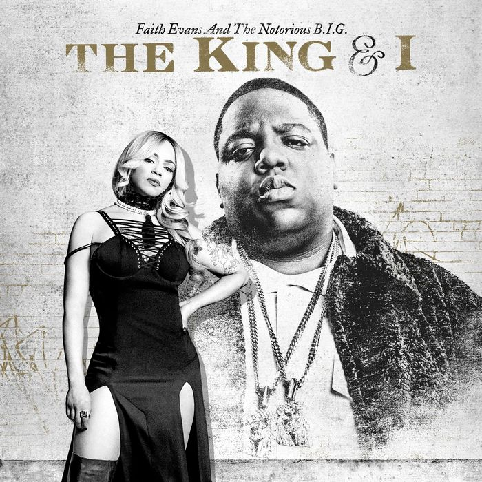 FAITH EVANS/THE NOTORIOUS BIG - The King & I