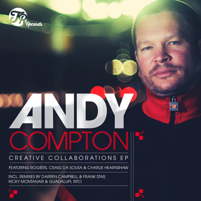 ANDY COMPTON - Creative Collaborations EP