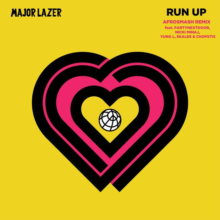 MAJOR LAZER - Run Up (feat. PARTYNEXTDOOR, Nicki Minaj, Yung L, Skales & Chopstix) [Afrosmash Remix] (Explicit)