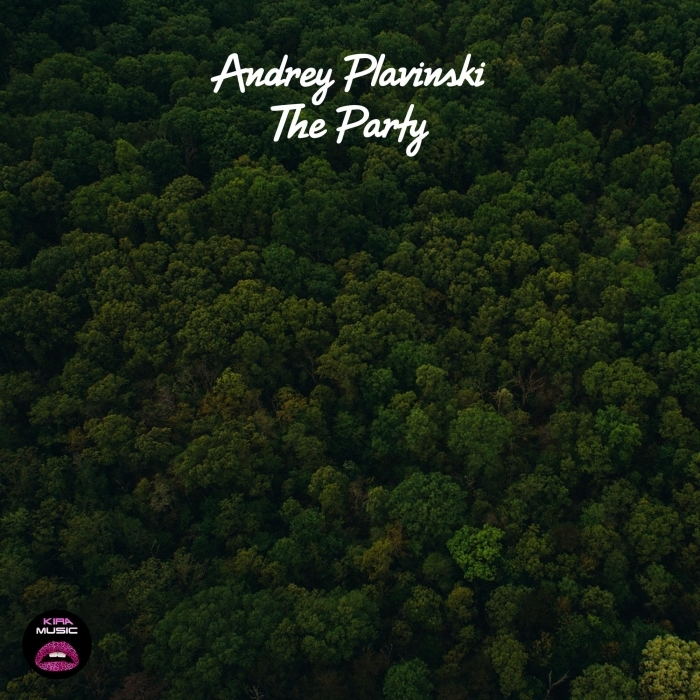 ANDREY PLAVINSKI - The Party