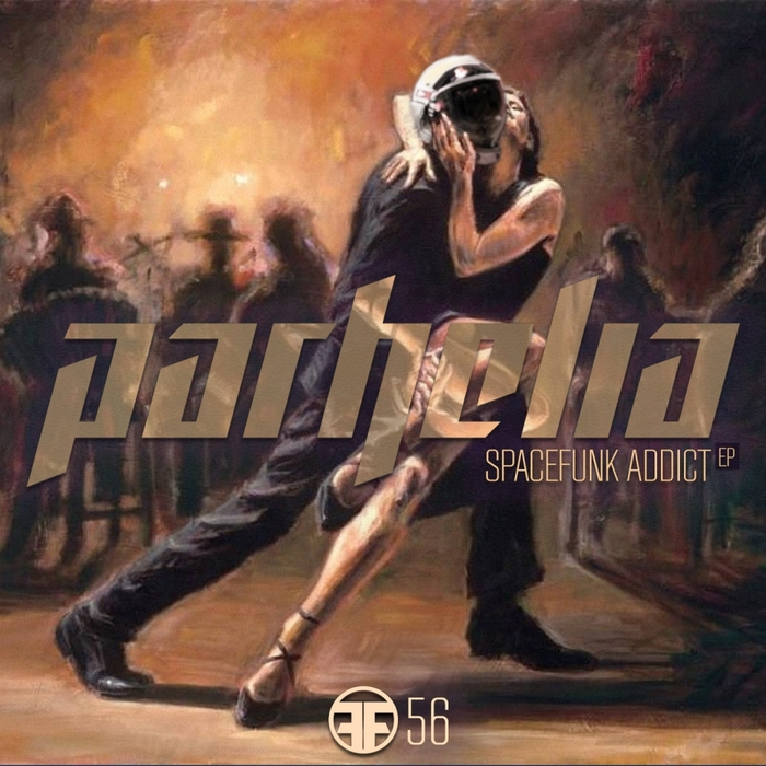 PARHELIA - How To Become A Spacefunk Addict EP