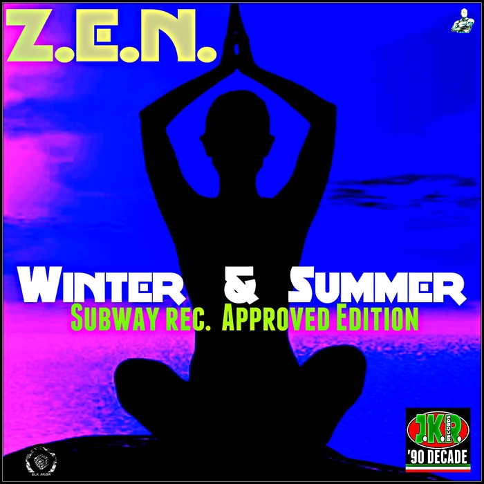 ZEN - Winter & Summer (Subaway Rec Approved Edition)