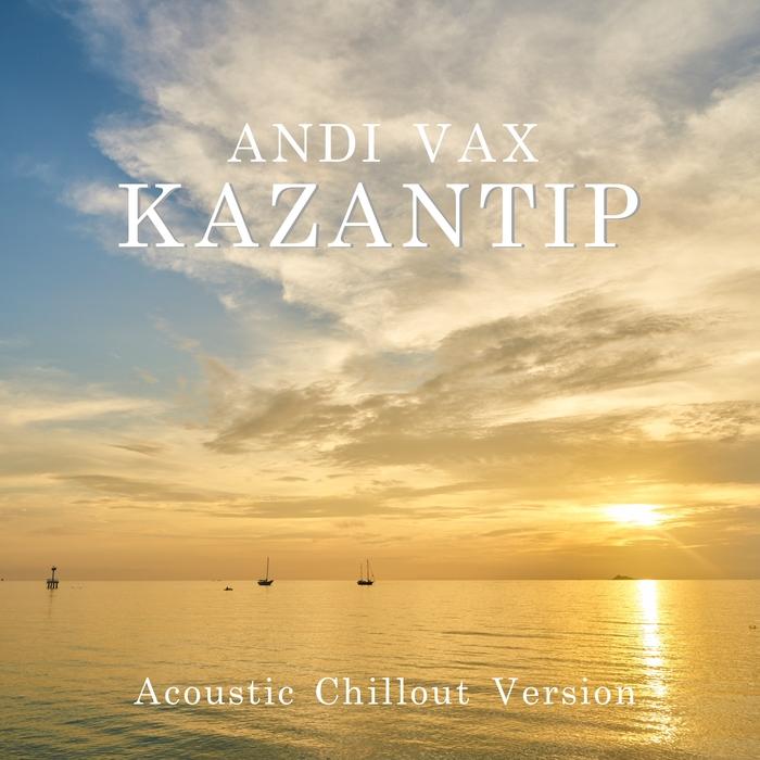 ANDI VAX - Kazantip