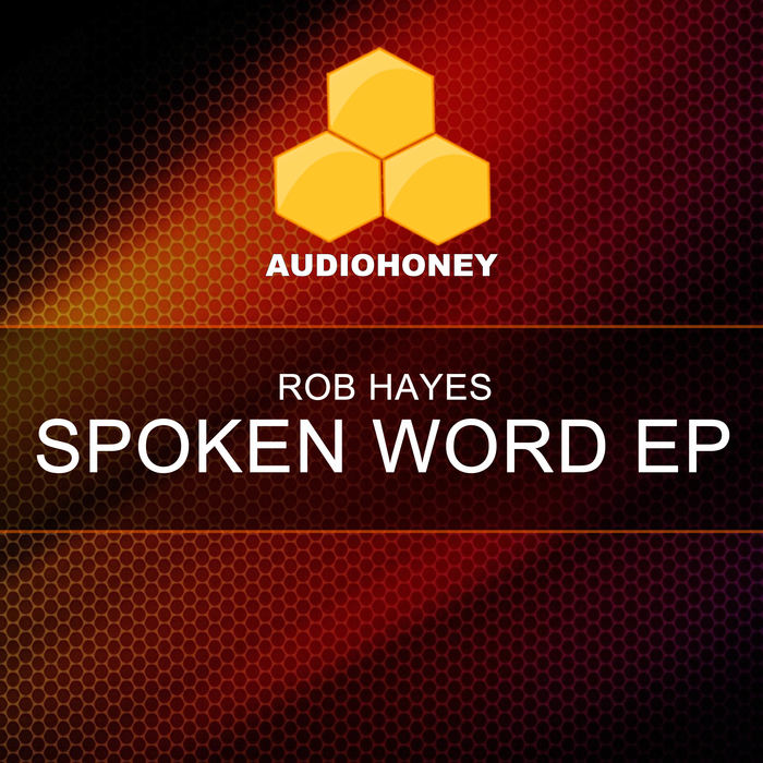 ROB HAYES - Spoken Word EP