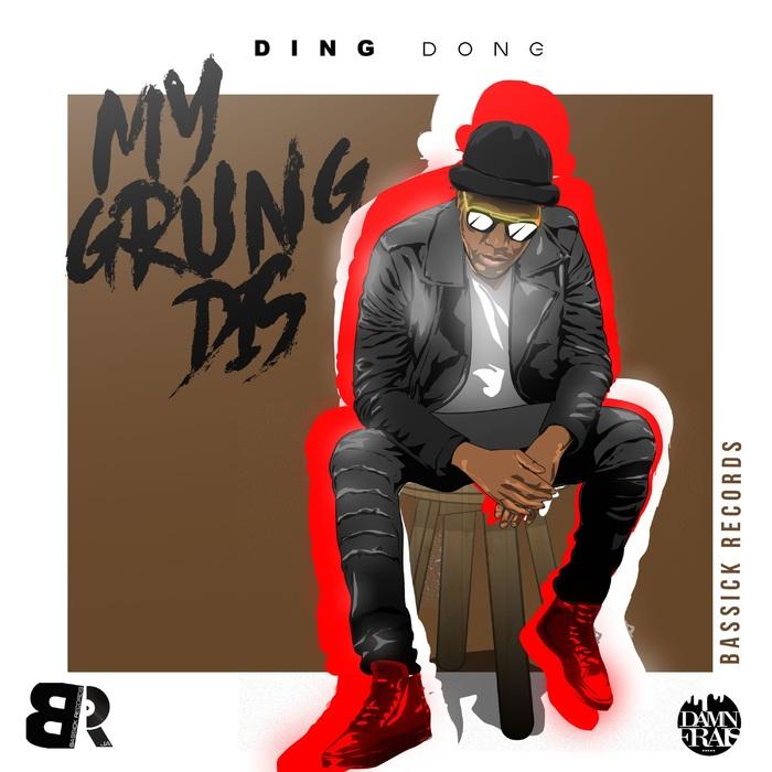 DING DONG - My Grung Dis