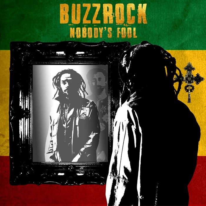 BUZZROCK - Nobody's Fool