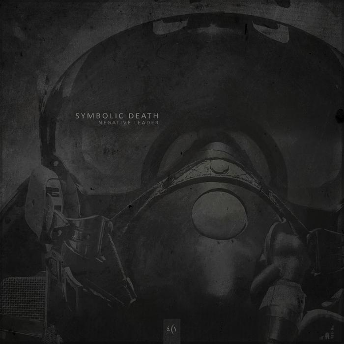 SYMBOLIC DEATH - Negative Leader