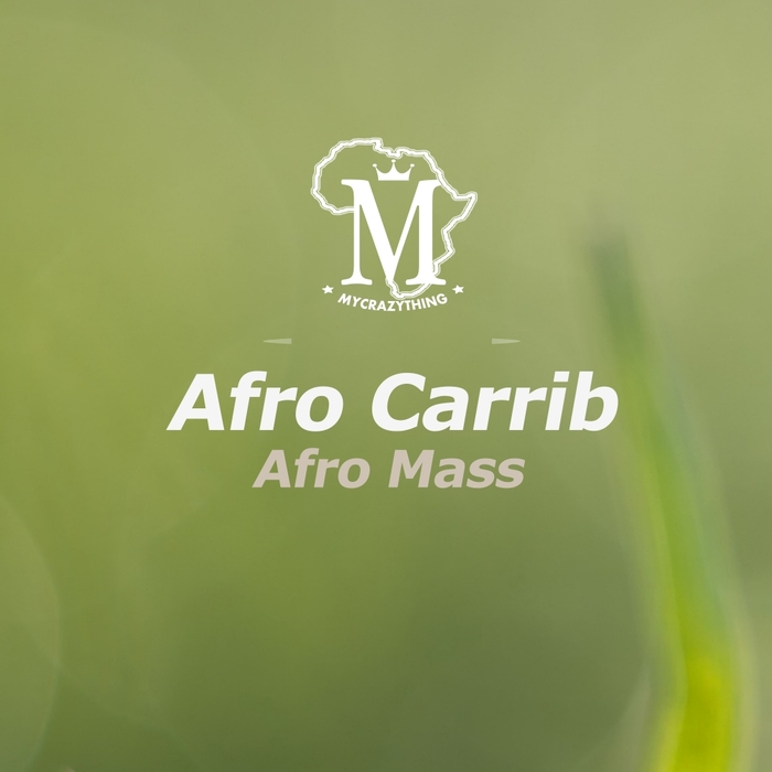 AFRO CARRIB - Afro Mass