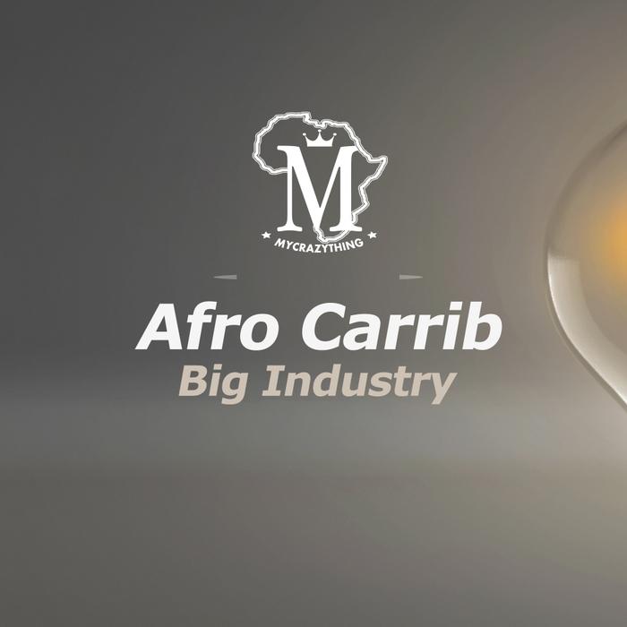 AFRO CARRIB - Big Industry