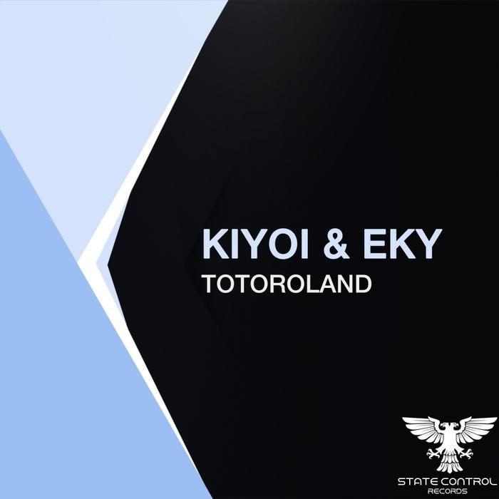 KIYOI & EKY - Totoroland