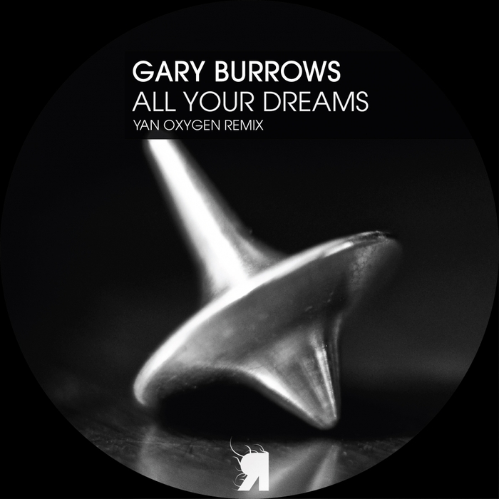 GARY BURROWS - All Your Dreams
