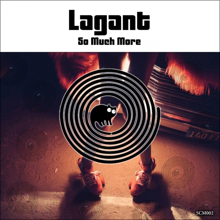 LAGANT - So Much More