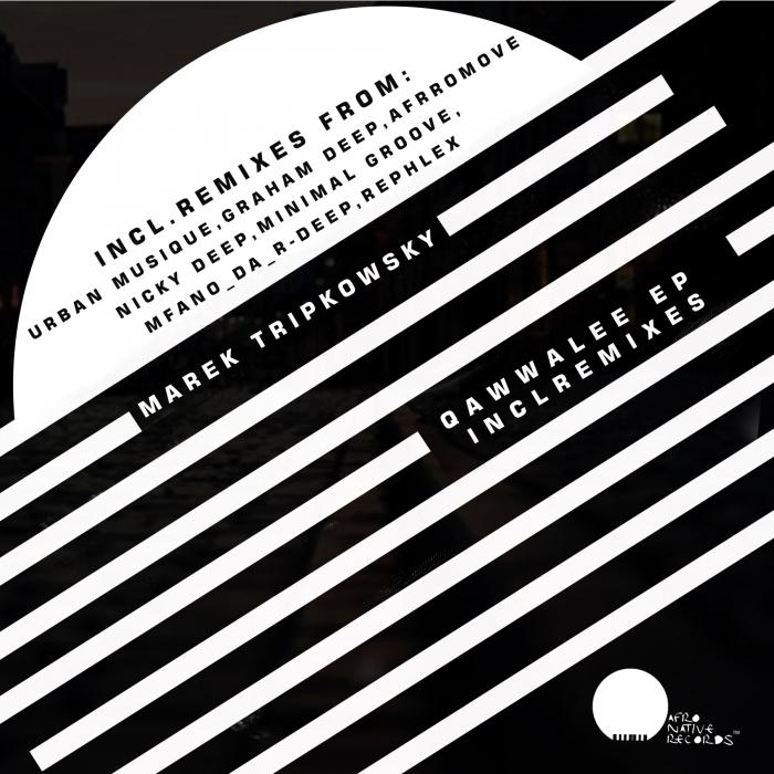 MAREK TRIPKOWSKY - Qawwalee EP (Remixes)