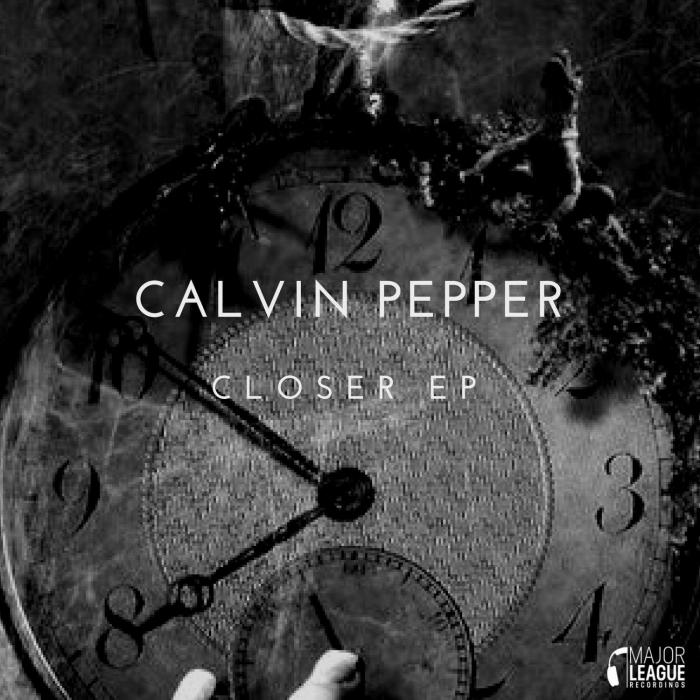 CALVIN PEPPER - Closer EP