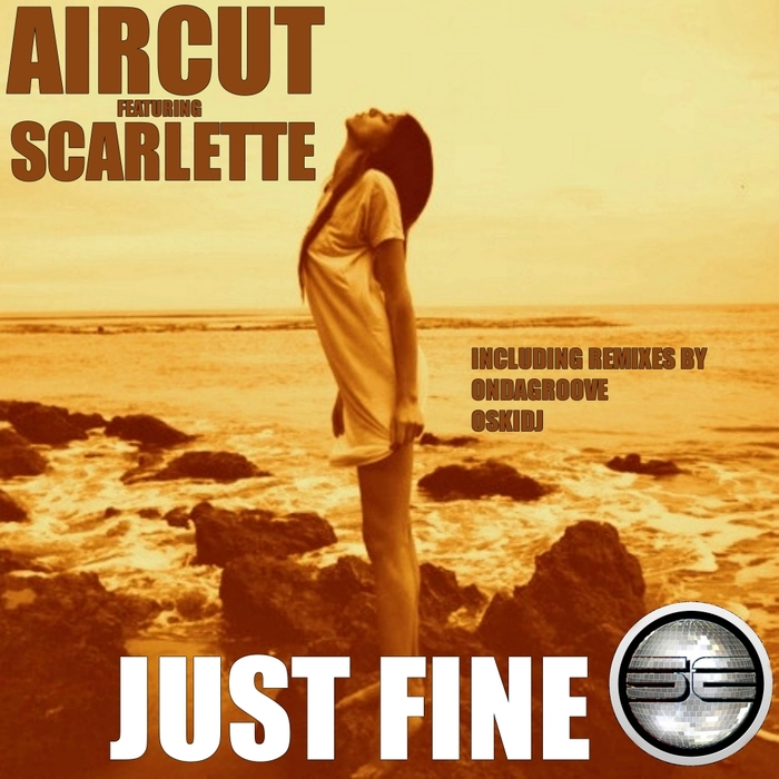 AIRCUT feat SCARLETTE - Just Fine