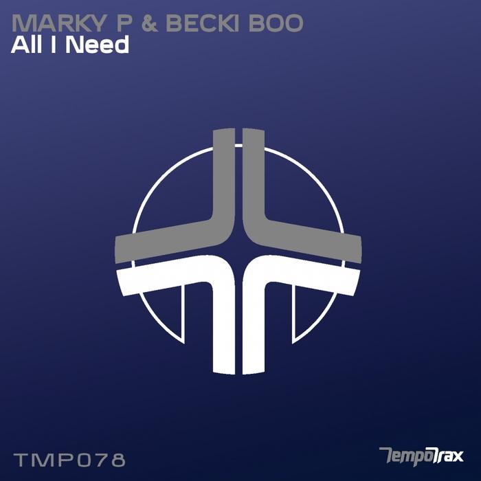 MARKY P & BECKI BOO - All I Need