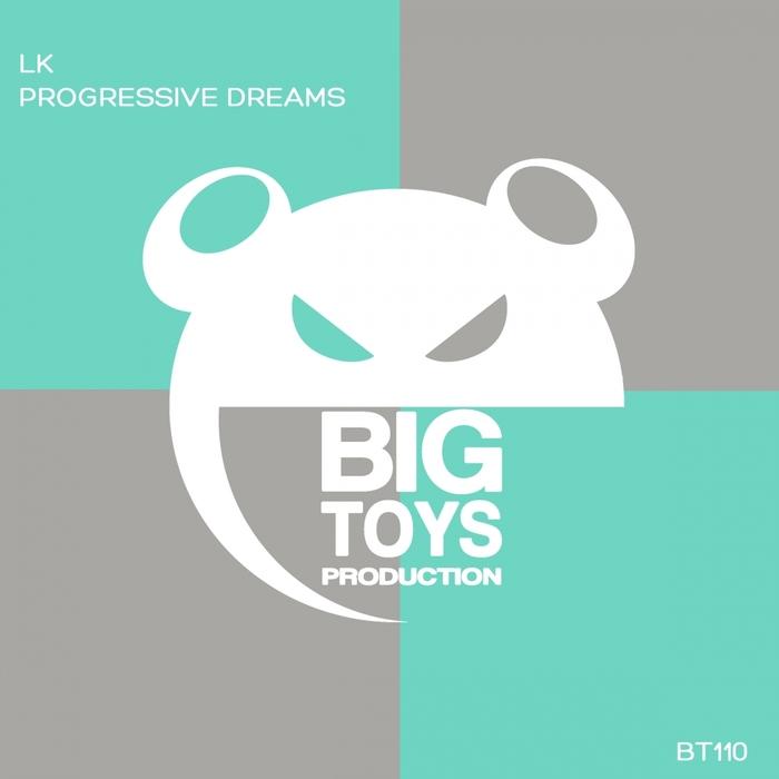 LK - Progressive Dreams