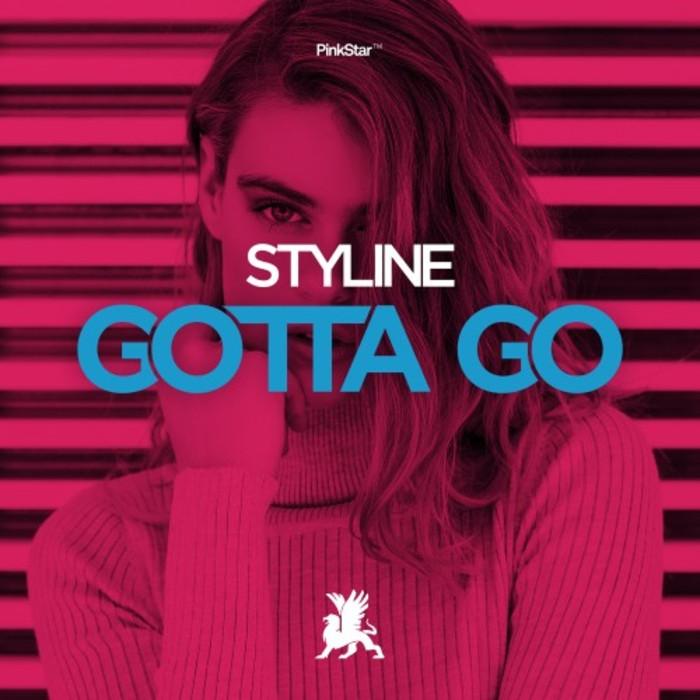 STYLINE - Gotta Go