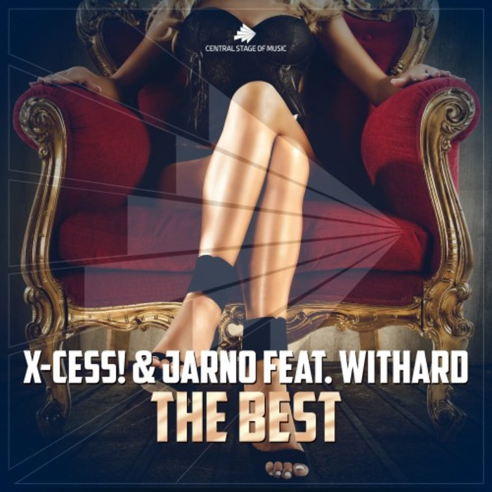 X-CESS! & JARNO feat WITHARD - The Best