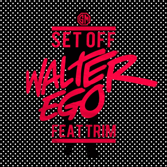 WALTER EGO - Set Off
