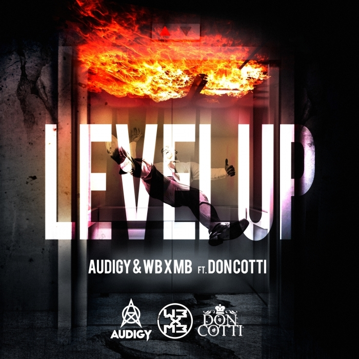 AUDIGY/WB X MB feat DON COTTI - Level Up