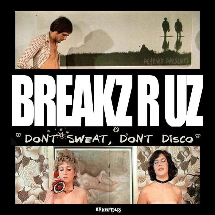 DJ PEABIRD - Don`t Sweat, Don`t Disco