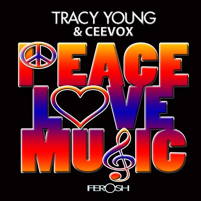 TRACY YOUNG - Peace, Love & Music