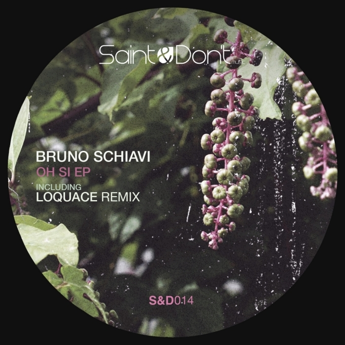 BRUNO SCHIAVI - Oh Si EP