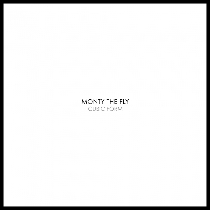 MONTY THE FLY - Cubic Form