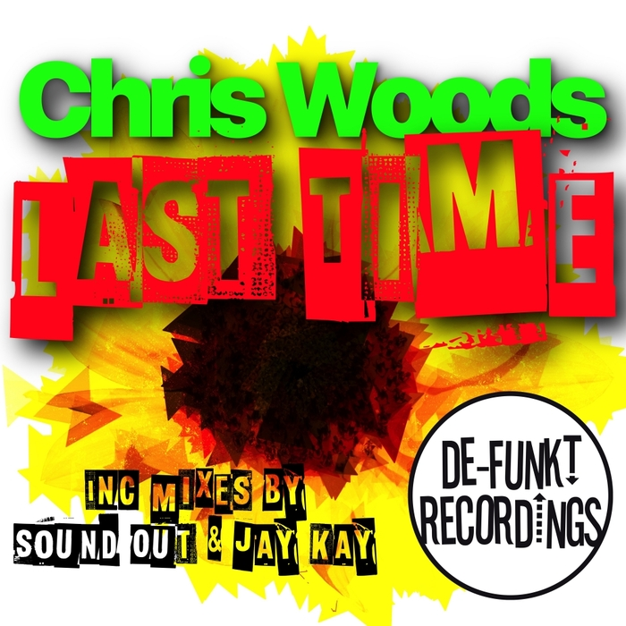 CHRIS WOODS - Last Time