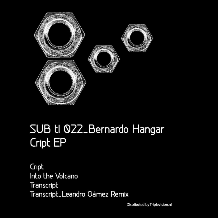 BERNARDO HANGAR feat LEANDRO GAMEZ - Cript EP
