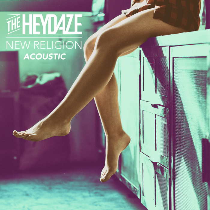 THE HEYDAZE - New Religion