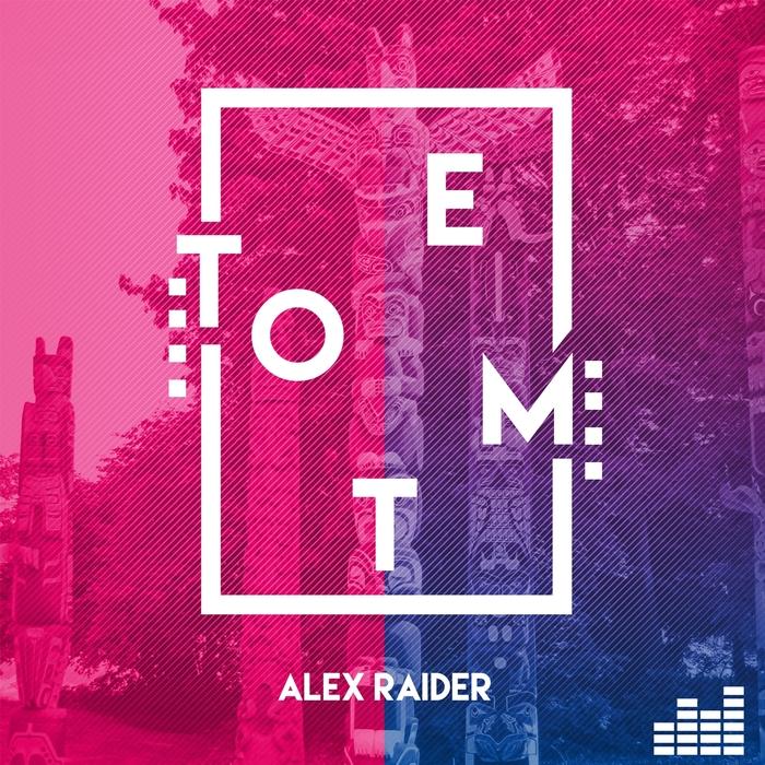 ALEX RAIDER - Totem