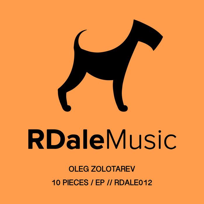 OLEG ZOLOTAREV - 10 Pieces EP