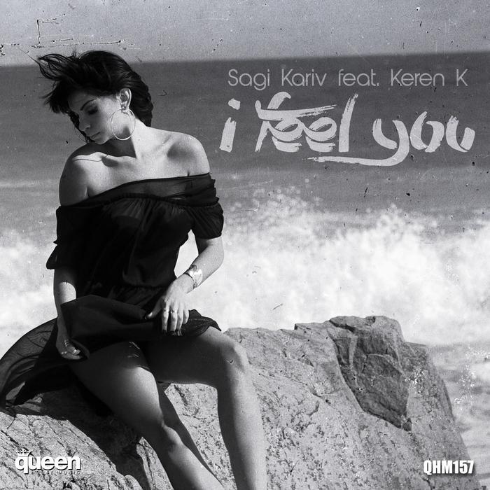 SAGI KARIV feat KEREN K - I Feel You